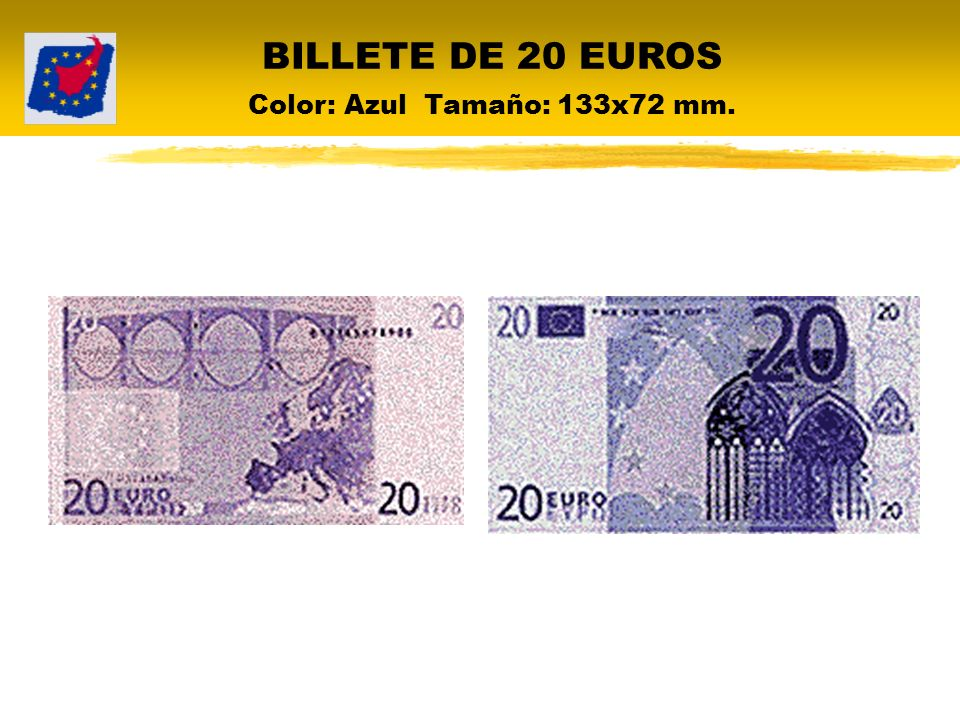 BILLETE DE 20 EUROS Color: Azul Tamaño: 133x72 mm.