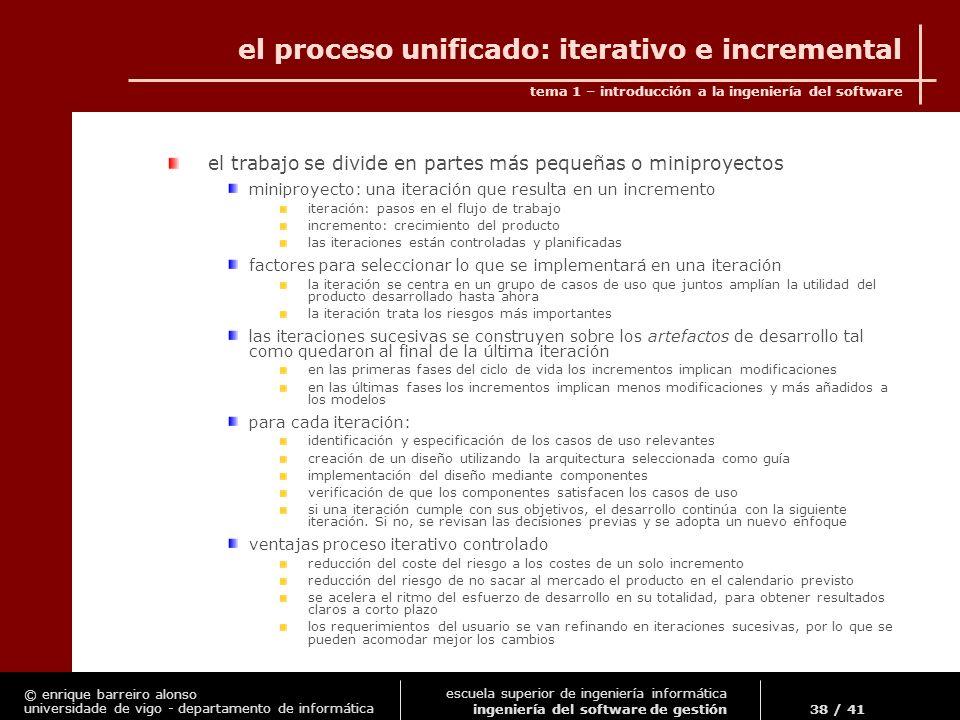 el proceso unificado: iterativo e incremental