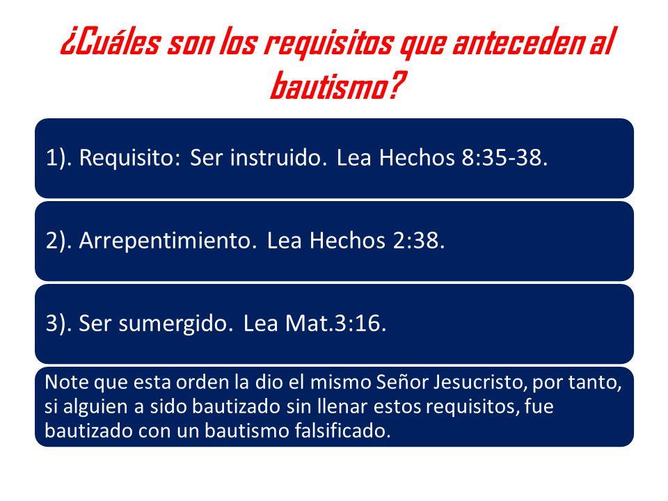 ¿Cuáles son los requisitos que anteceden al bautismo