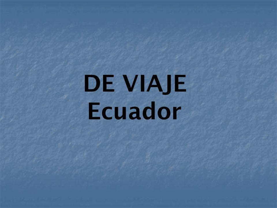 DE VIAJE Ecuador