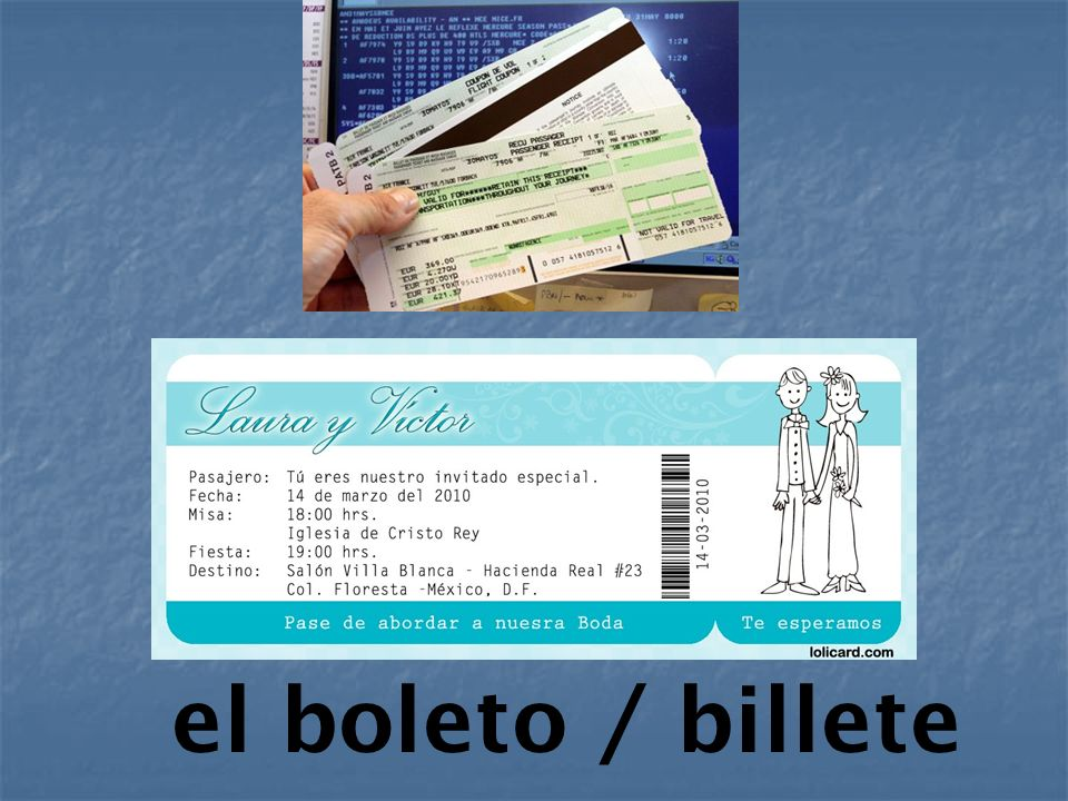 el boleto / billete