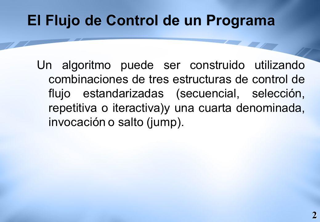 El Flujo de Control de un Programa