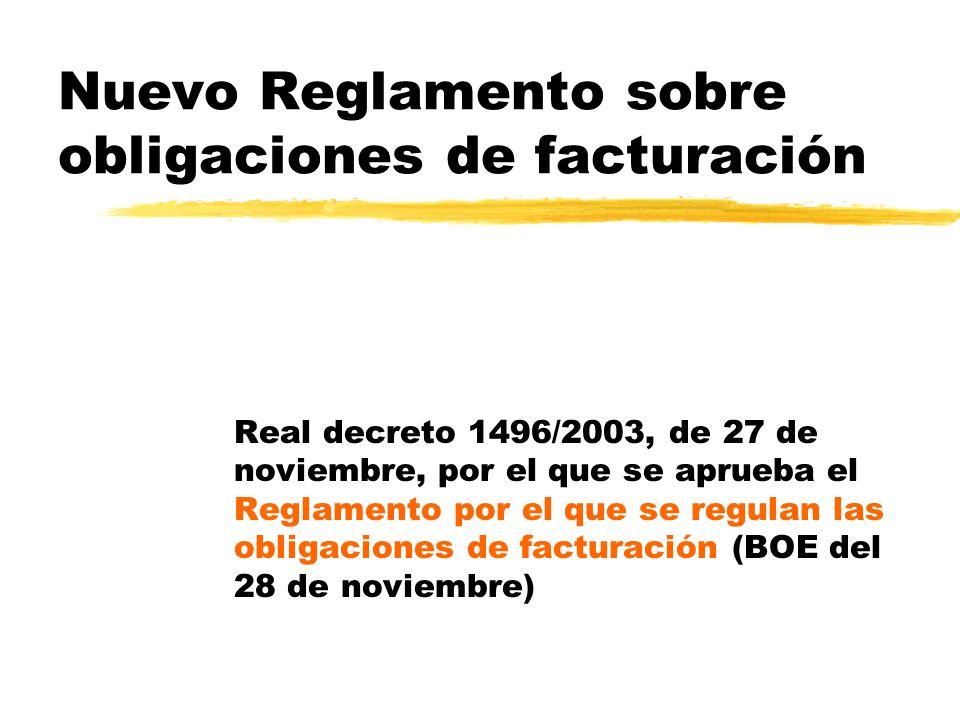 Nuevo Reglamento sobre obligaciones de facturación