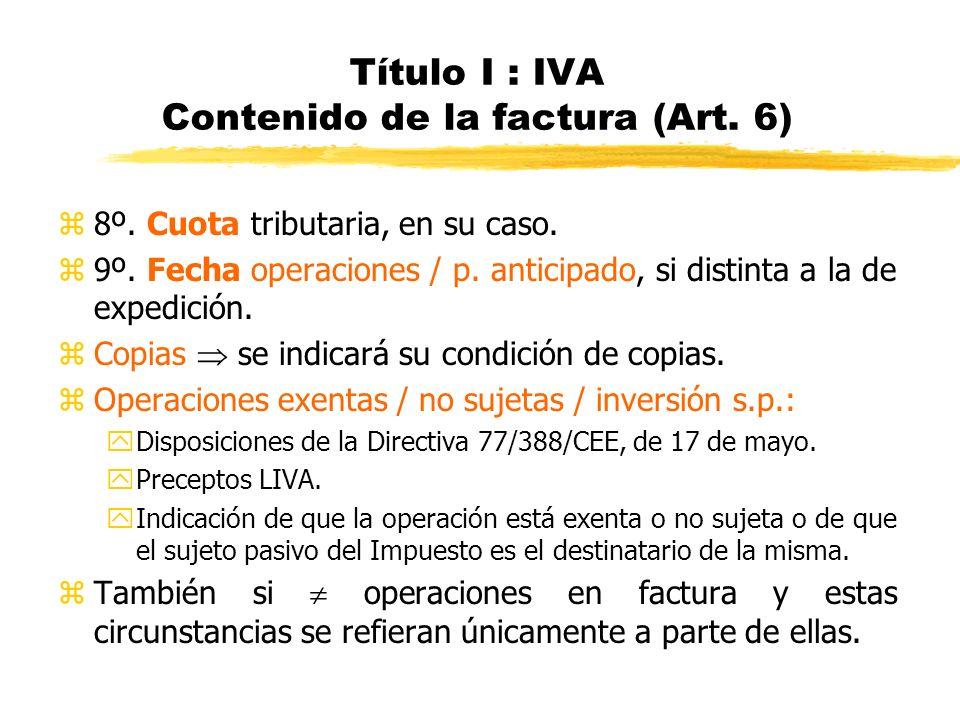 Título I : IVA Contenido de la factura (Art. 6)