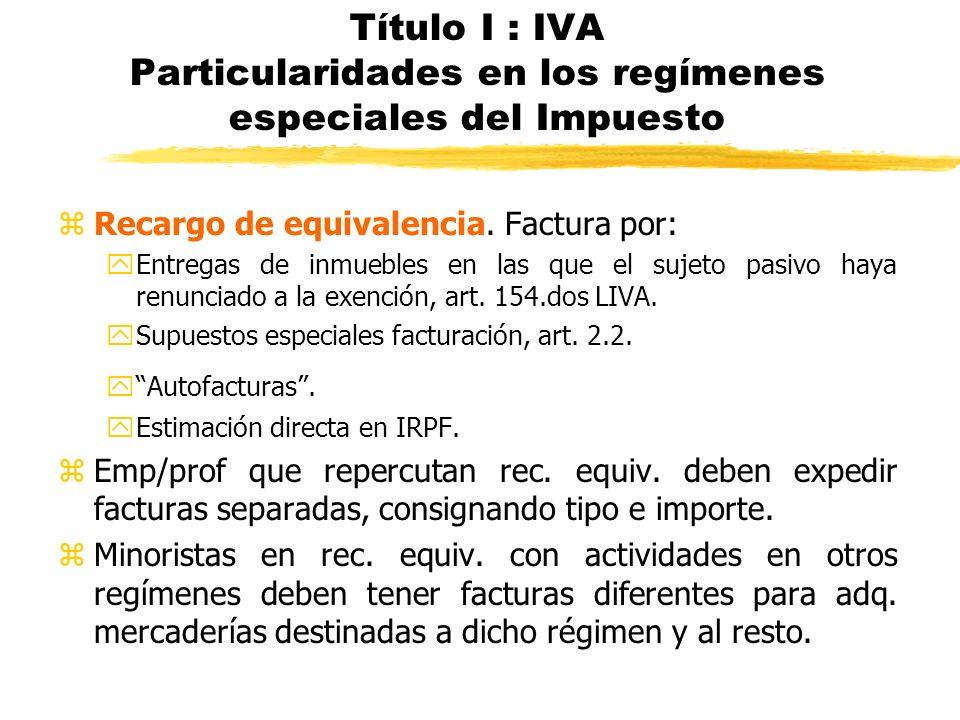 Título I : IVA Particularidades en los regímenes especiales del Impuesto