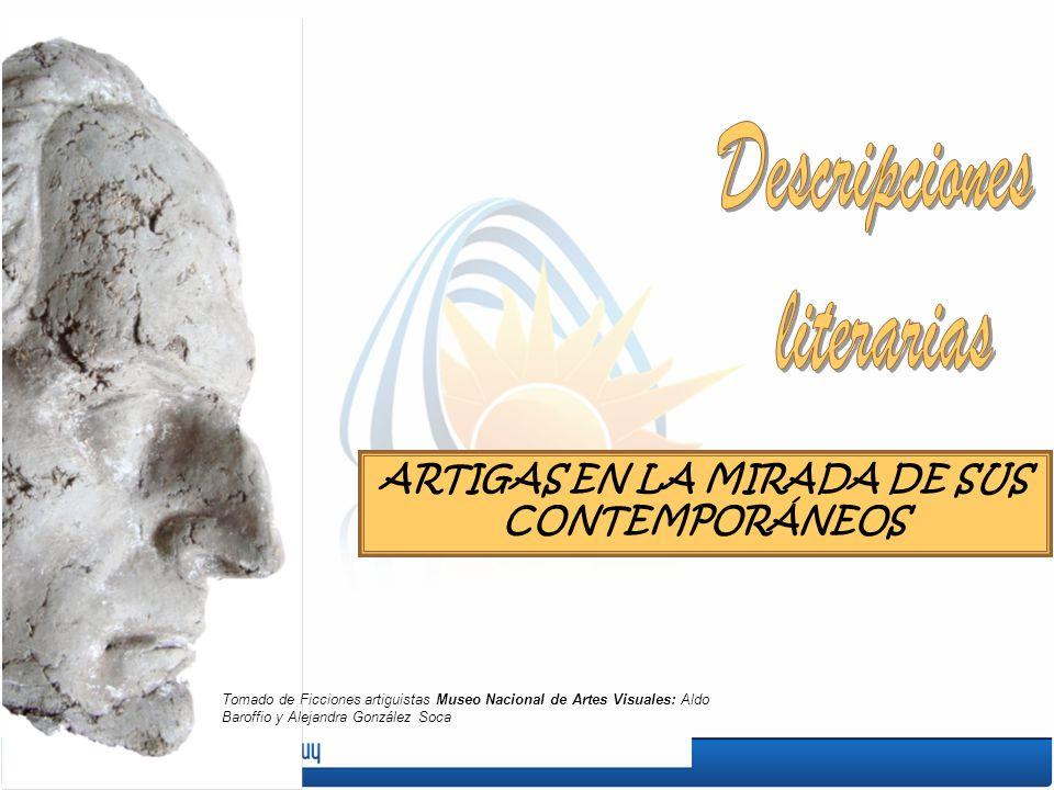 ARTIGAS EN LA MIRADA DE SUS CONTEMPORÁNEOS