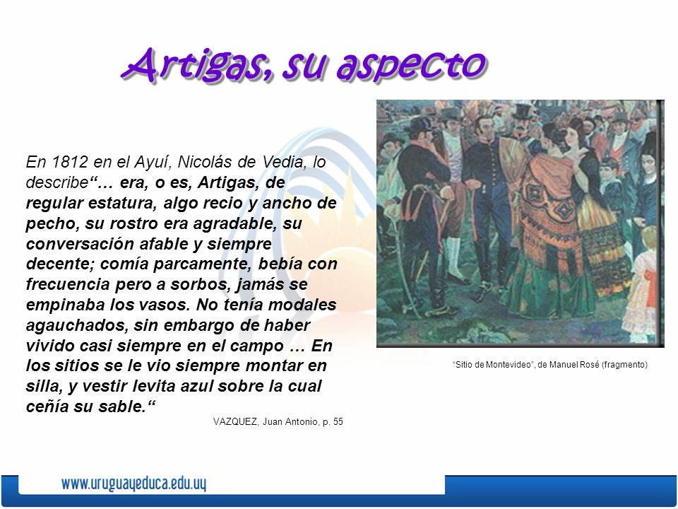 Artigas, su aspecto