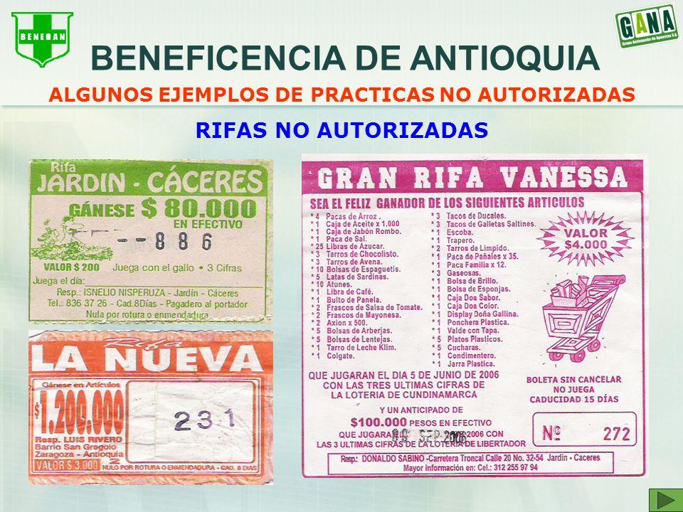 BENEFICENCIA DE ANTIOQUIA ALGUNOS EJEMPLOS DE PRACTICAS NO AUTORIZADAS