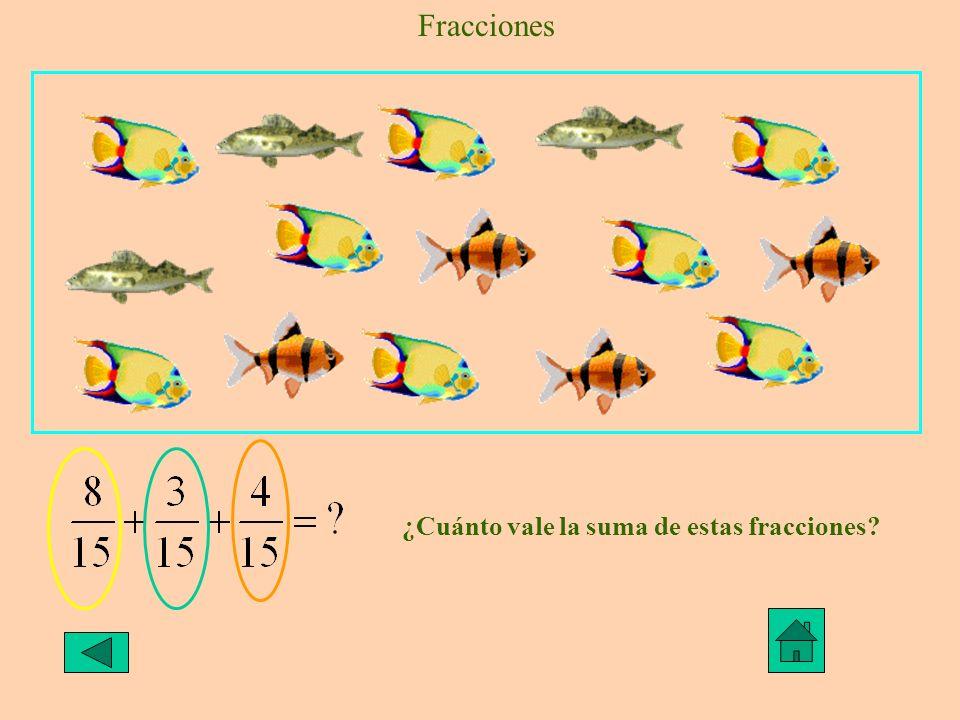 Fracciones ¿Cuánto vale la suma de estas fracciones