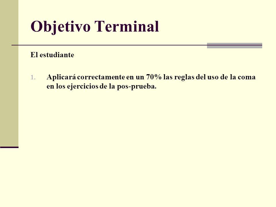 Objetivo Terminal El estudiante