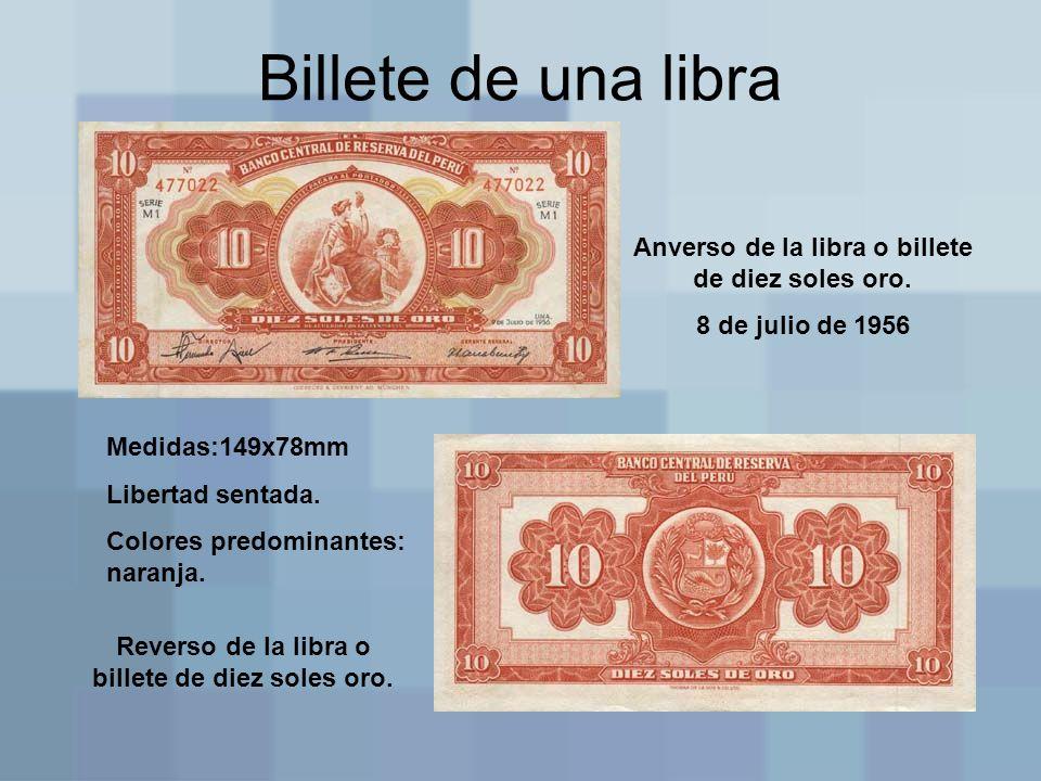 Billete de una libra Anverso de la libra o billete de diez soles oro.