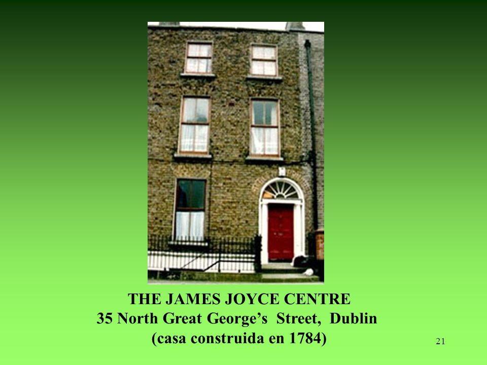 THE JAMES JOYCE CENTRE 35 North Great George's Street, Dublin (casa construida en 1784)