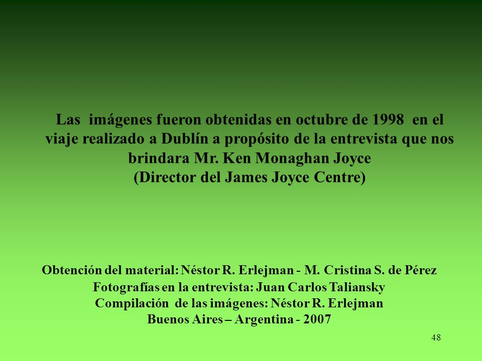 (Director del James Joyce Centre)
