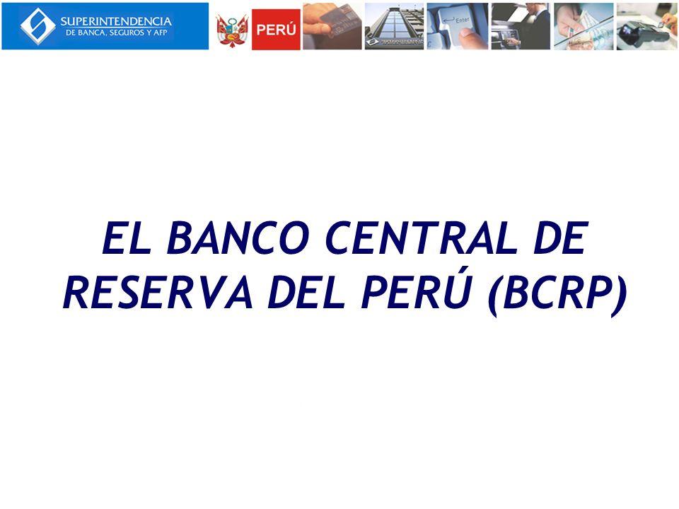 El Banco Central de Reserva del Perú (BCRP)