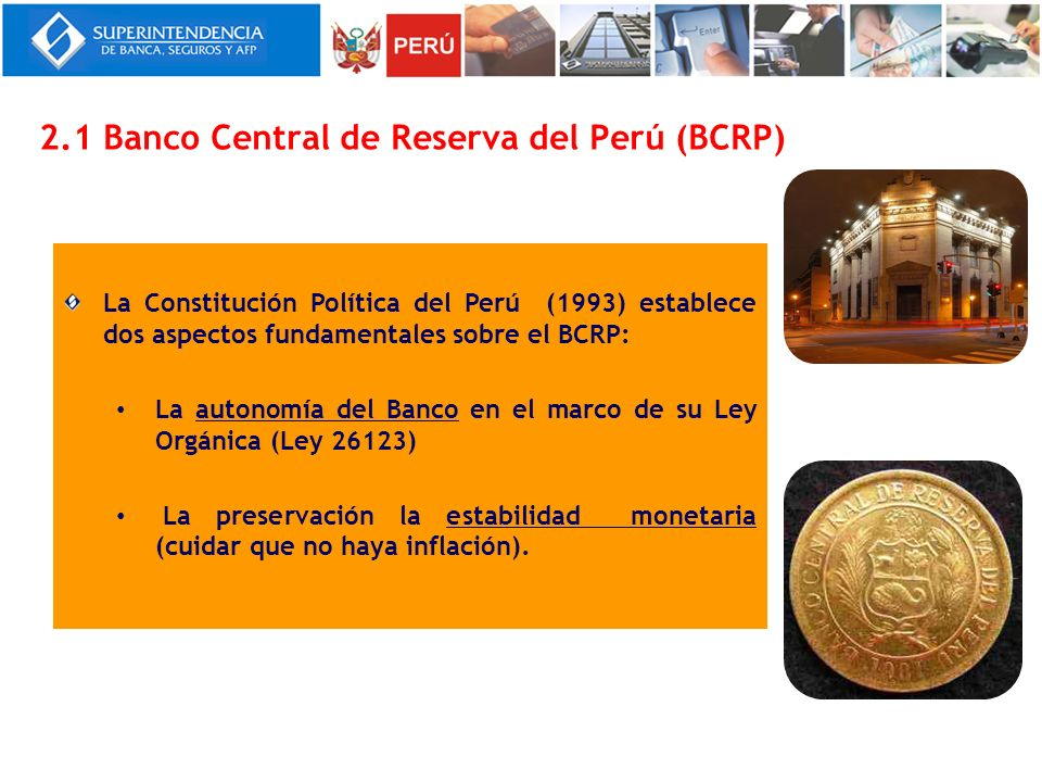 2.1 Banco Central de Reserva del Perú (BCRP)