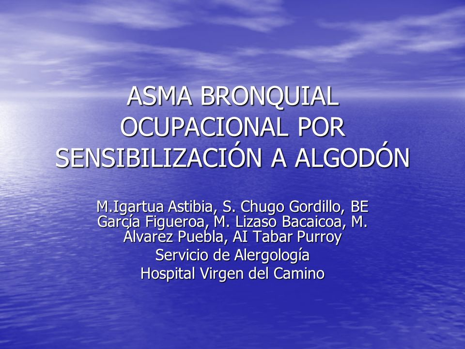 ASMA BRONQUIAL OCUPACIONAL POR SENSIBILIZACIÓN A ALGODÓN