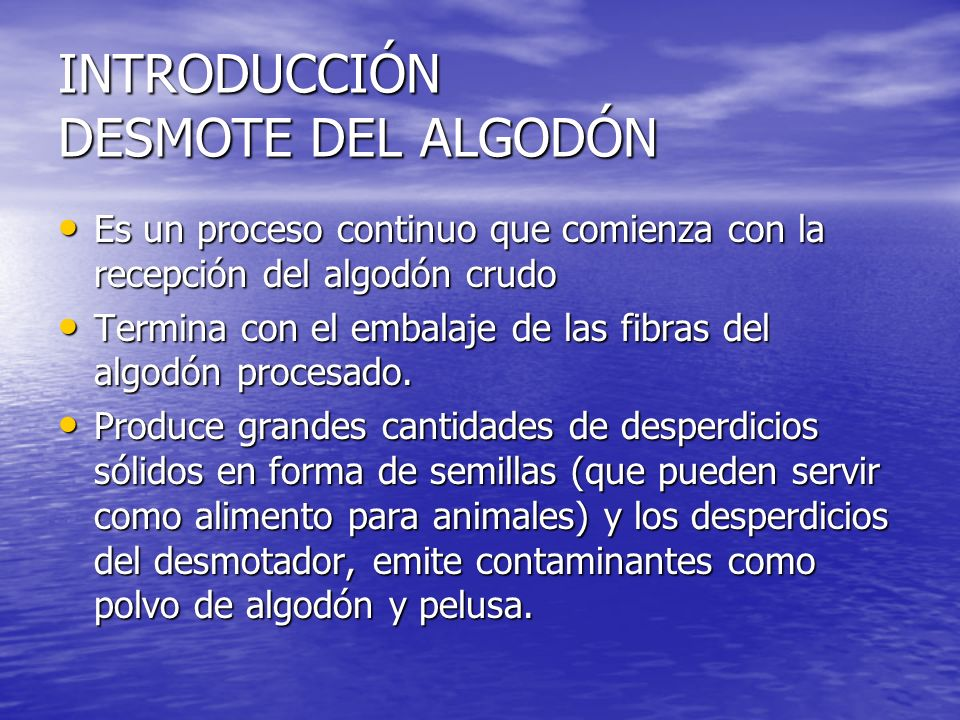 INTRODUCCIÓN DESMOTE DEL ALGODÓN