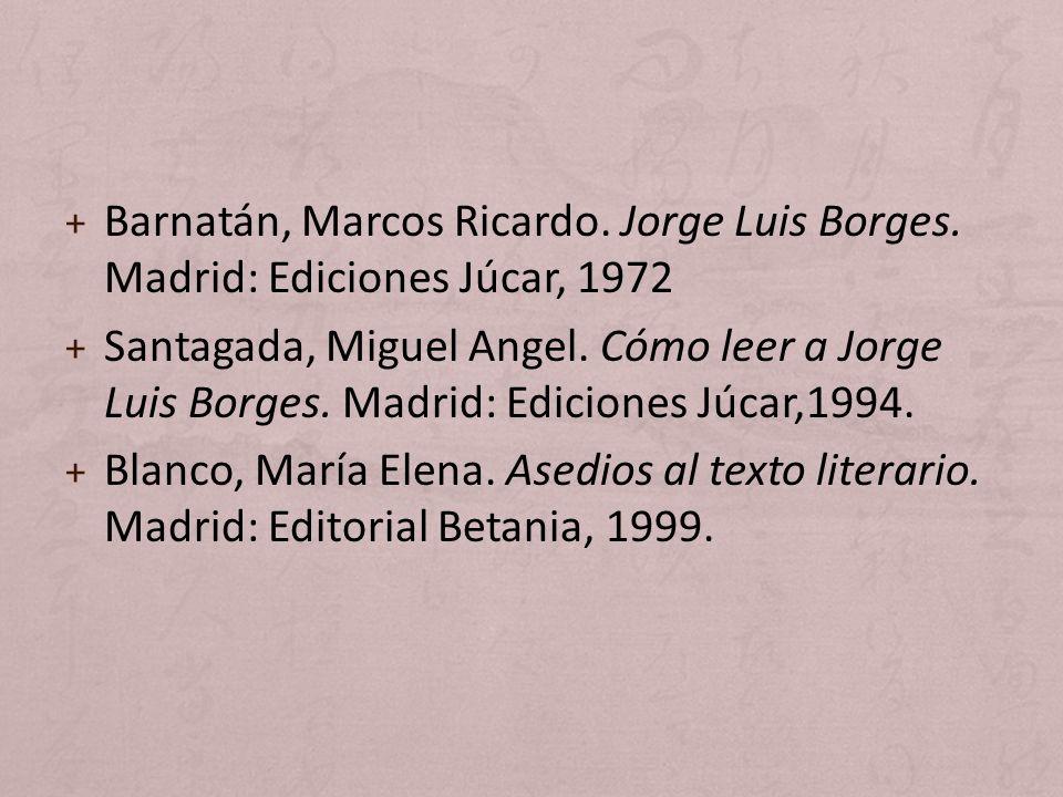 Barnatán, Marcos Ricardo. Jorge Luis Borges