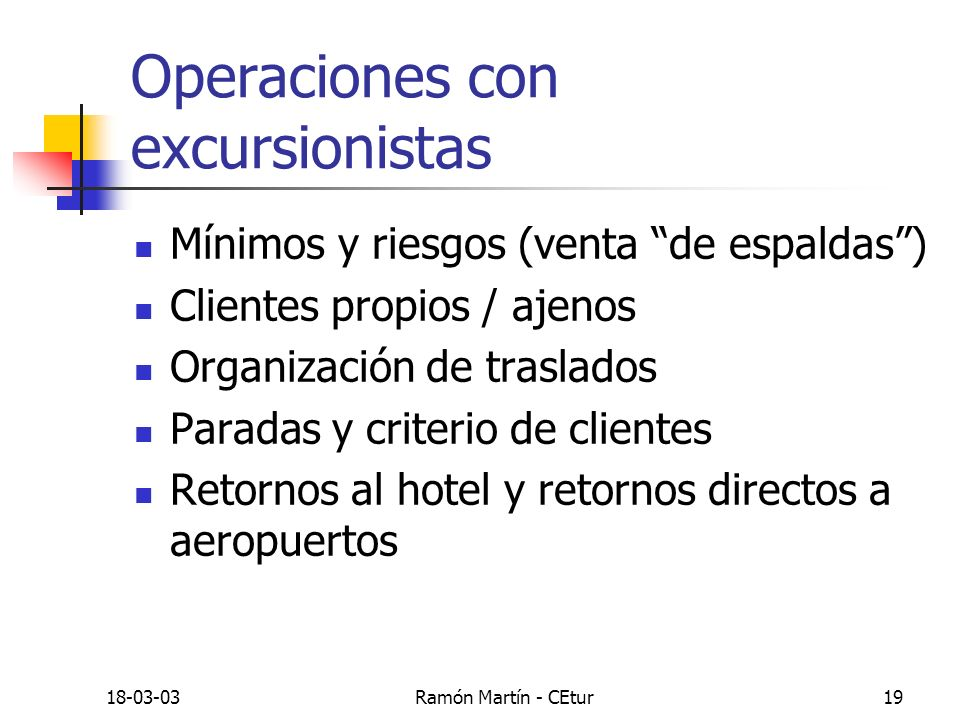 Operaciones con excursionistas