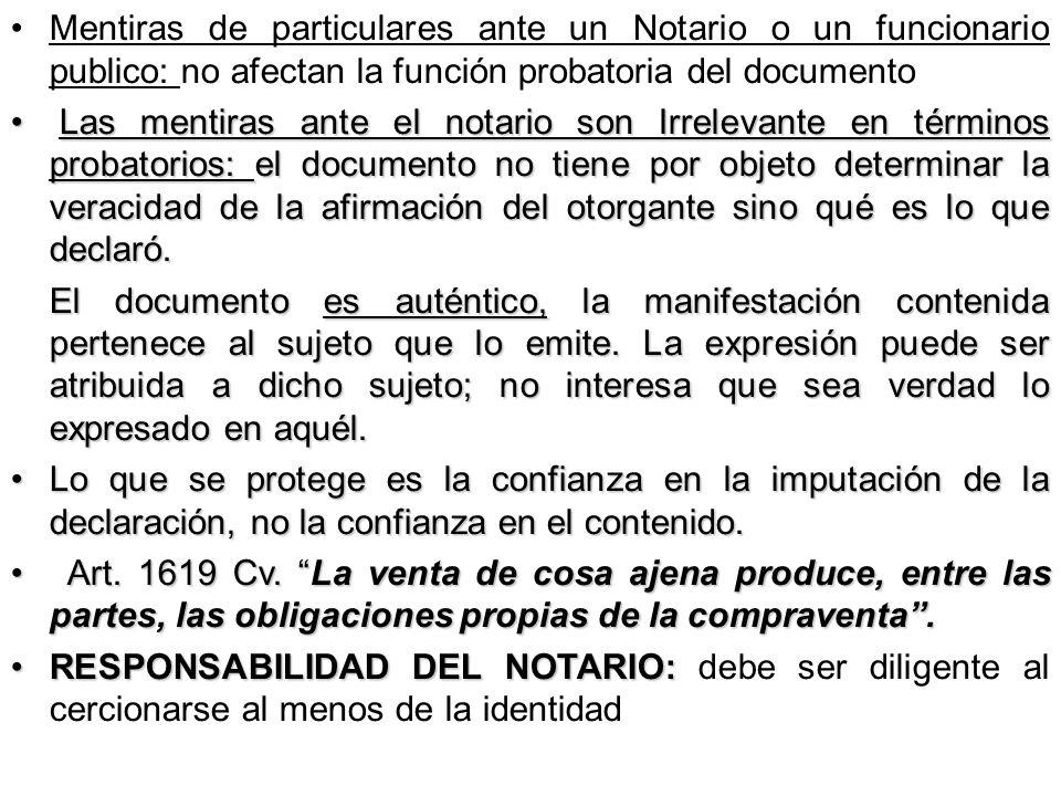 Mentiras de particulares ante un Notario o un funcionario publico: no afectan la función probatoria del documento