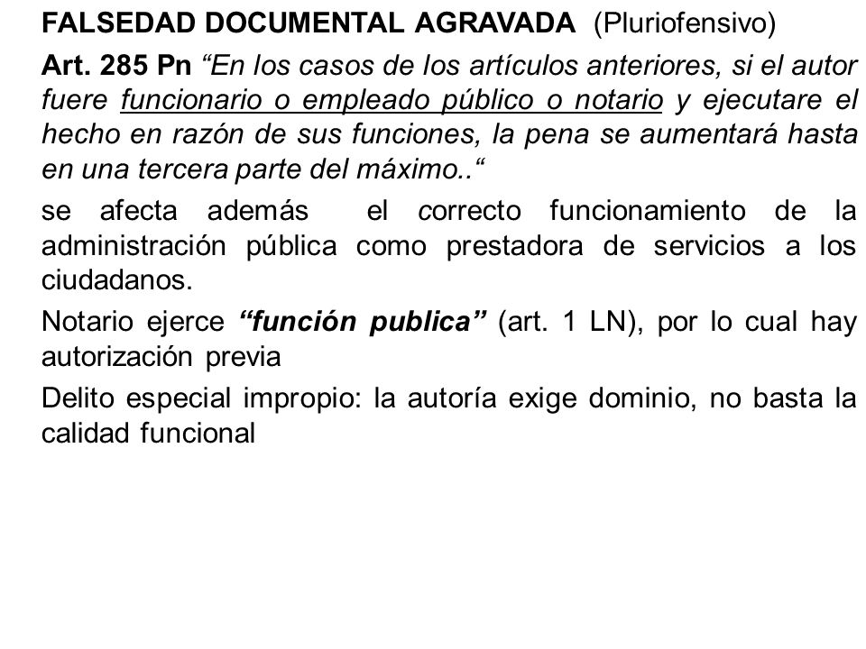 FALSEDAD DOCUMENTAL AGRAVADA (Pluriofensivo)