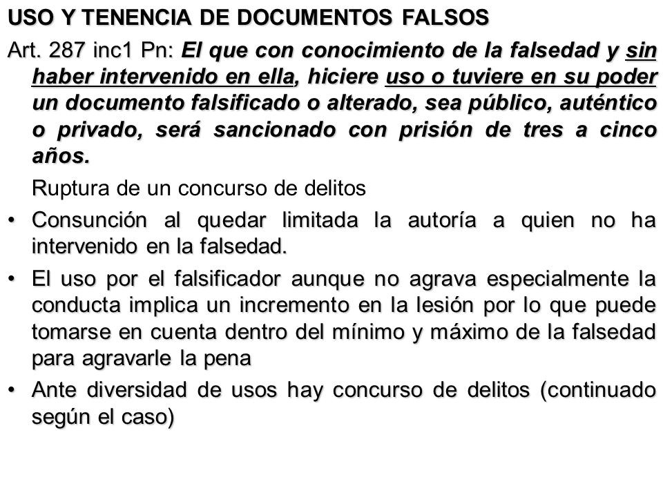 USO Y TENENCIA DE DOCUMENTOS FALSOS