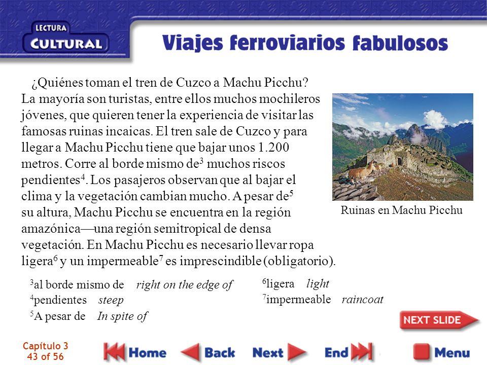 ¿Quiénes toman el tren de Cuzco a Machu Picchu