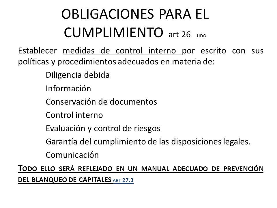 OBLIGACIONES PARA EL CUMPLIMIENTO art 26 uno
