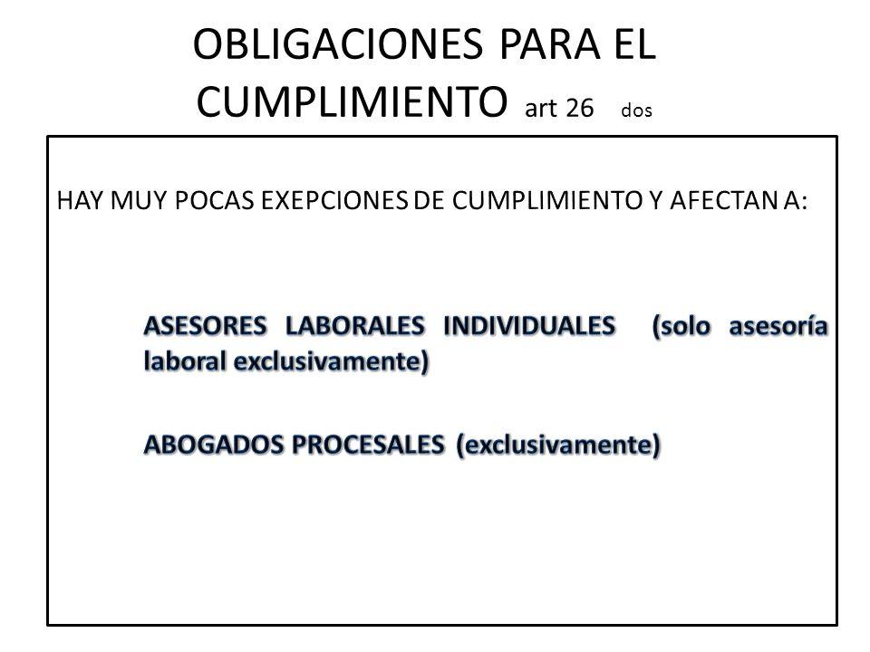 OBLIGACIONES PARA EL CUMPLIMIENTO art 26 dos