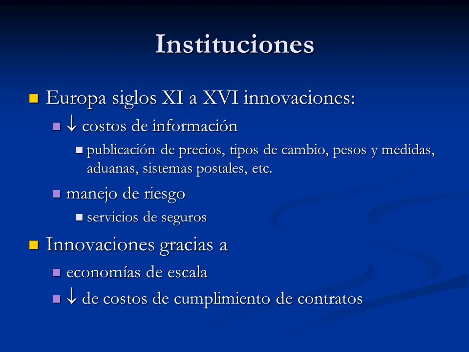 Instituciones Europa siglos XI a XVI innovaciones: