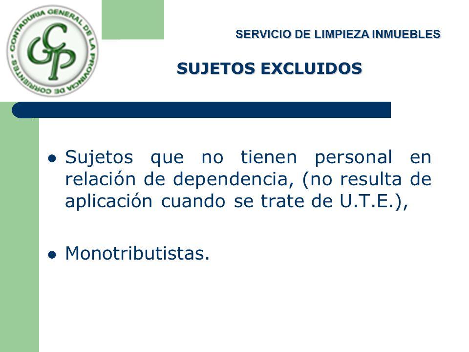 SUJETOS EXCLUIDOS SERVICIO DE LIMPIEZA INMUEBLES.