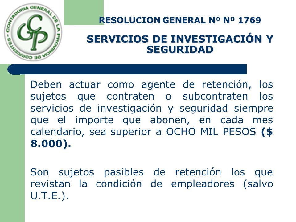 RESOLUCION GENERAL Nº Nº 1769 SERVICIOS DE INVESTIGACIÓN Y SEGURIDAD