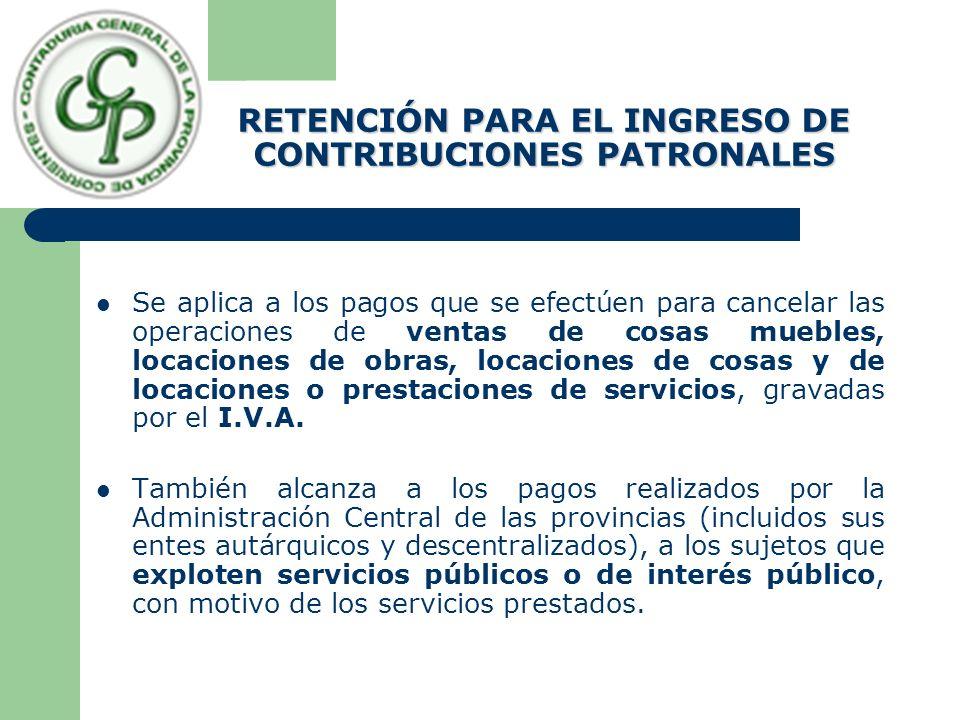 RETENCIÓN PARA EL INGRESO DE CONTRIBUCIONES PATRONALES