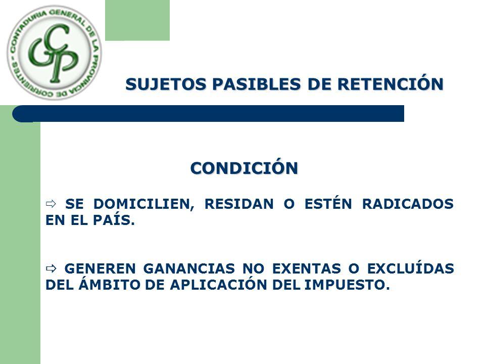 SUJETOS PASIBLES DE RETENCIÓN