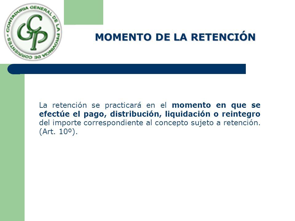 MOMENTO DE LA RETENCIÓN