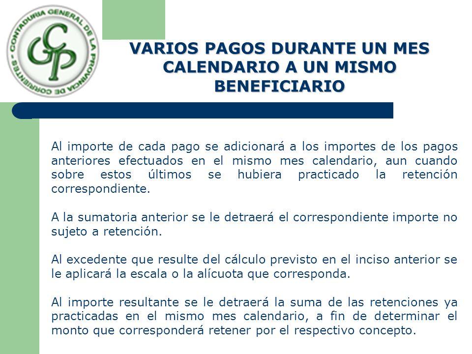 VARIOS PAGOS DURANTE UN MES CALENDARIO A UN MISMO BENEFICIARIO