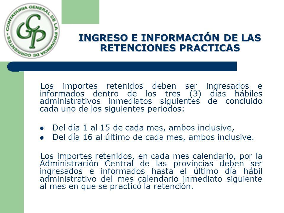 INGRESO E INFORMACIÓN DE LAS RETENCIONES PRACTICAS