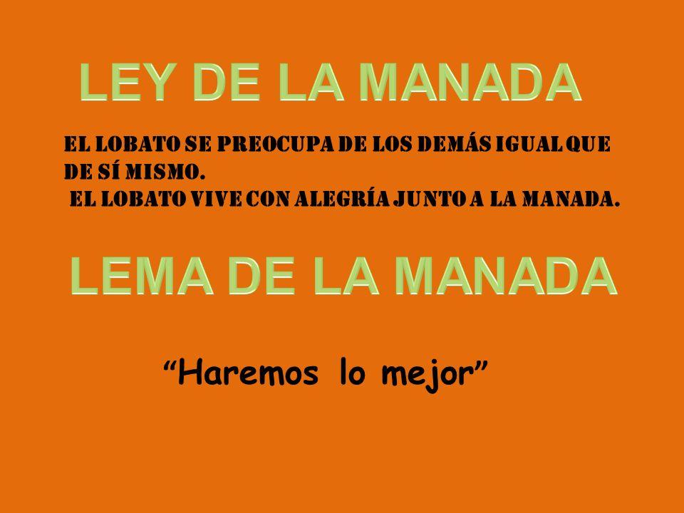 LEY DE LA MANADA LEMA DE LA MANADA