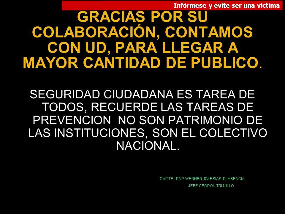 GRACIAS POR SU COLABORACIÓN, CONTAMOS CON UD, PARA LLEGAR A MAYOR CANTIDAD DE PUBLICO.