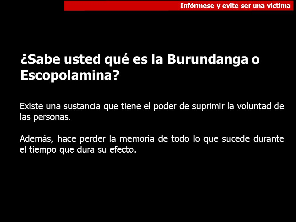 ¿Sabe usted qué es la Burundanga o Escopolamina