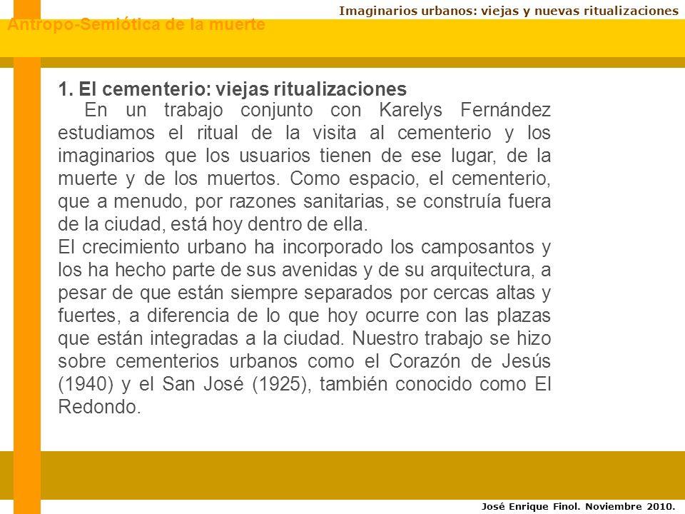 1. El cementerio: viejas ritualizaciones