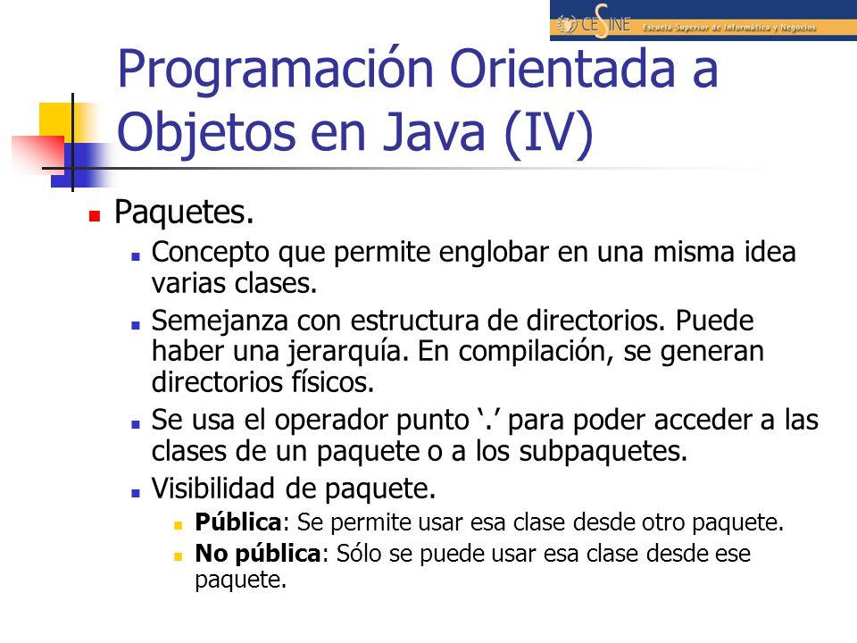 Programación Orientada a Objetos en Java (IV)