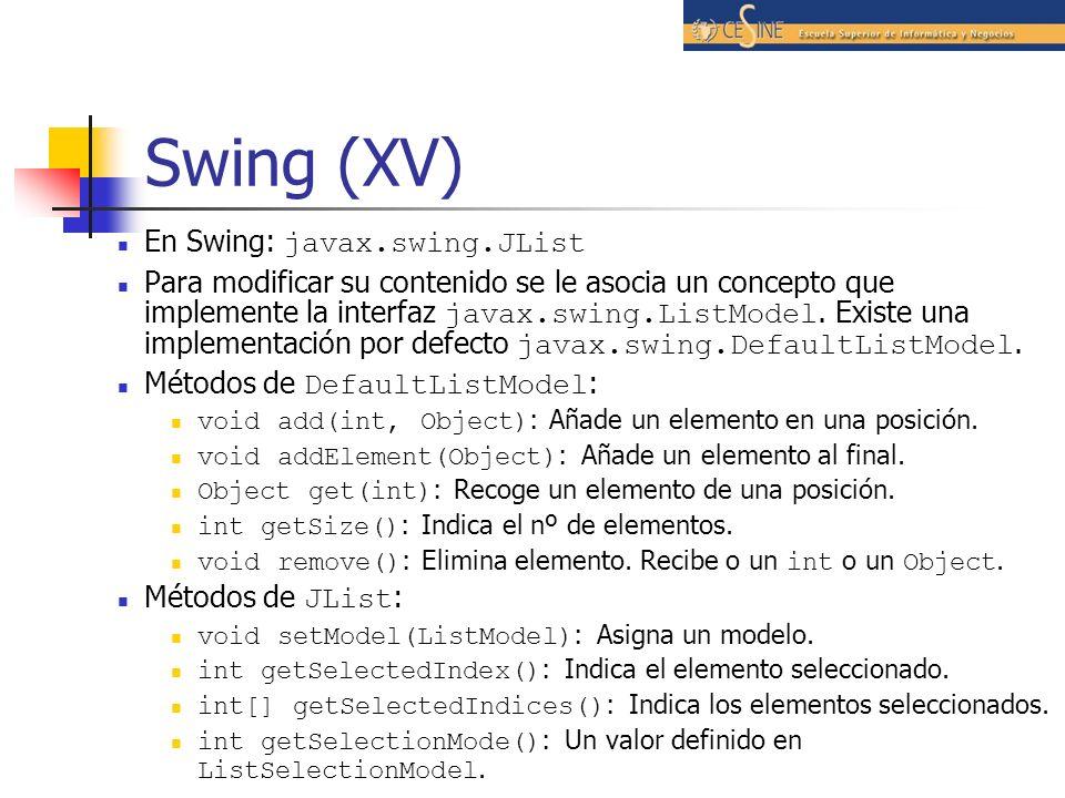 Swing (XV) En Swing: javax.swing.JList
