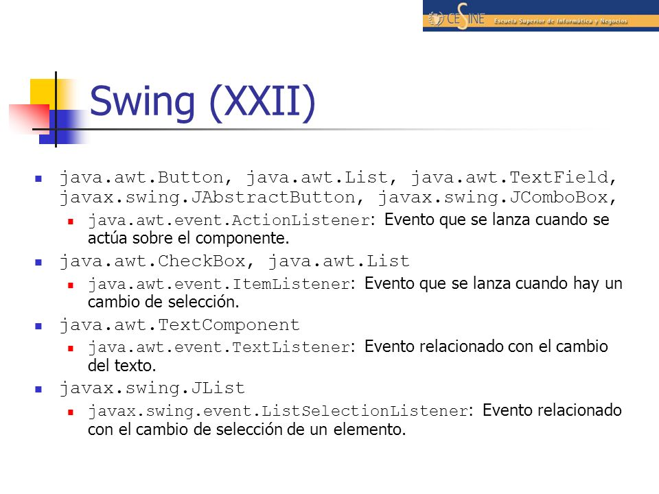 Swing (XXII) java.awt.Button, java.awt.List, java.awt.TextField, javax.swing.JAbstractButton, javax.swing.JComboBox,