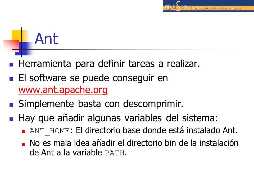 Ant Herramienta para definir tareas a realizar.