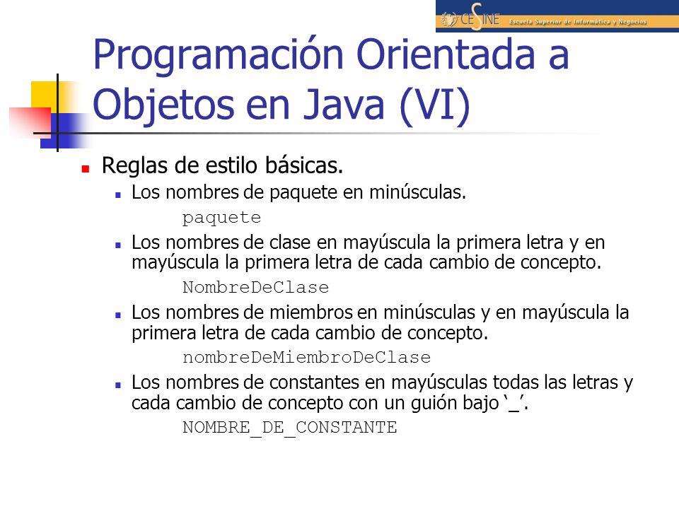 Programación Orientada a Objetos en Java (VI)