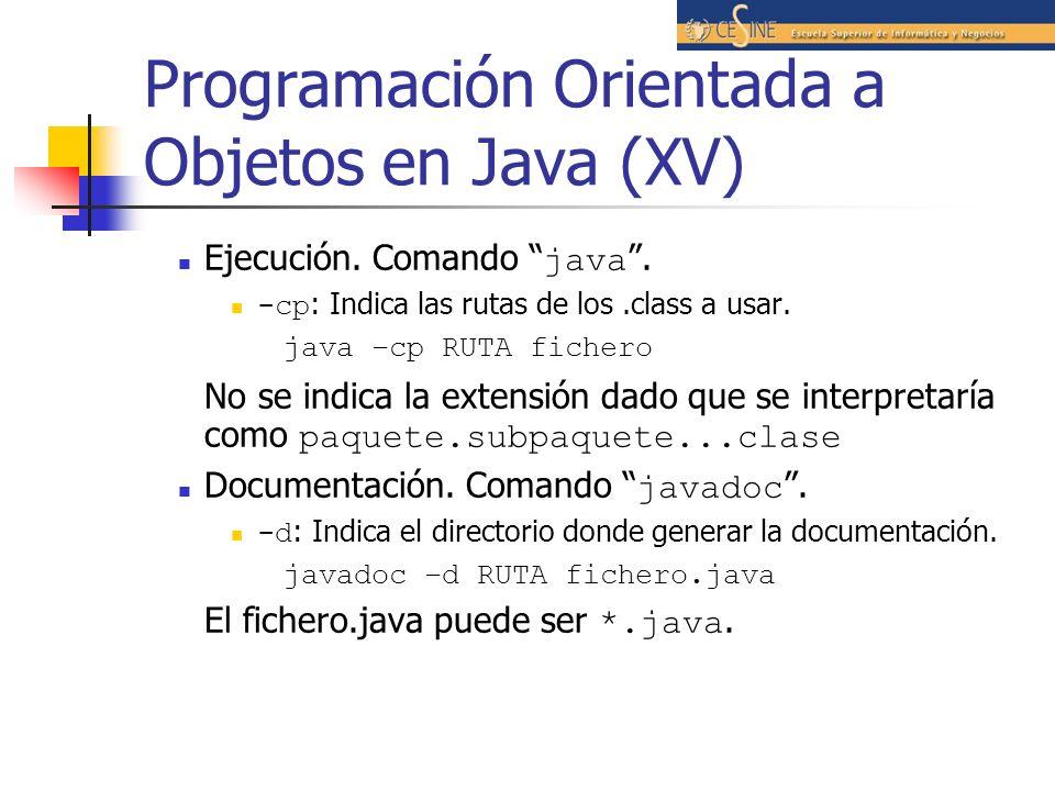 Programación Orientada a Objetos en Java (XV)