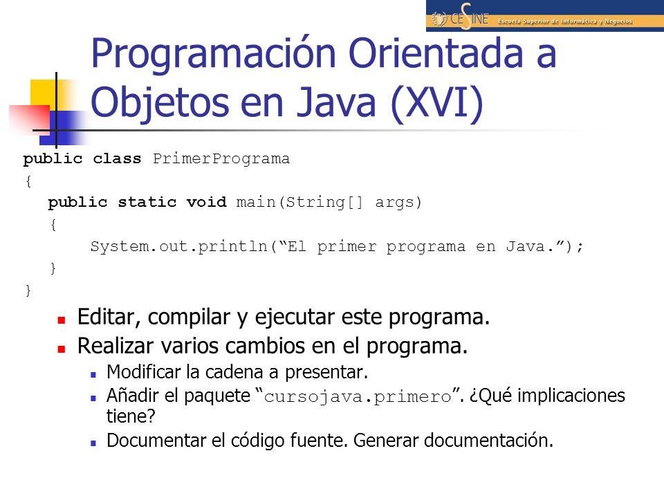 Programación Orientada a Objetos en Java (XVI)