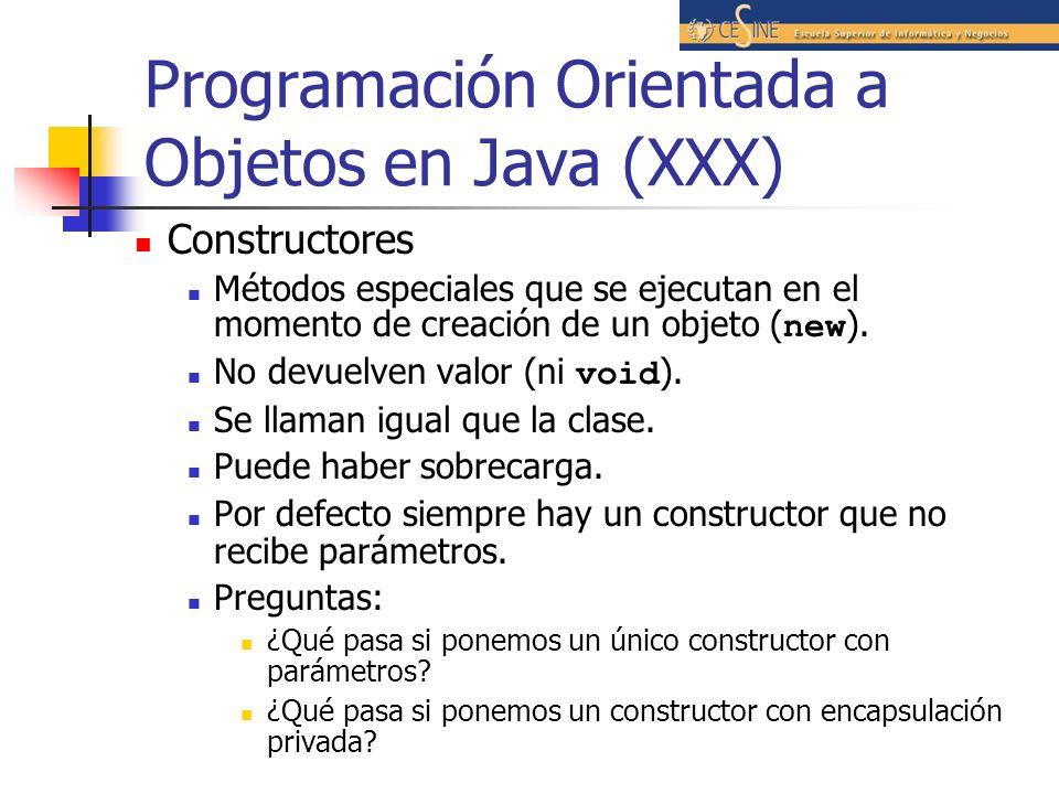 Programación Orientada a Objetos en Java (XXX)