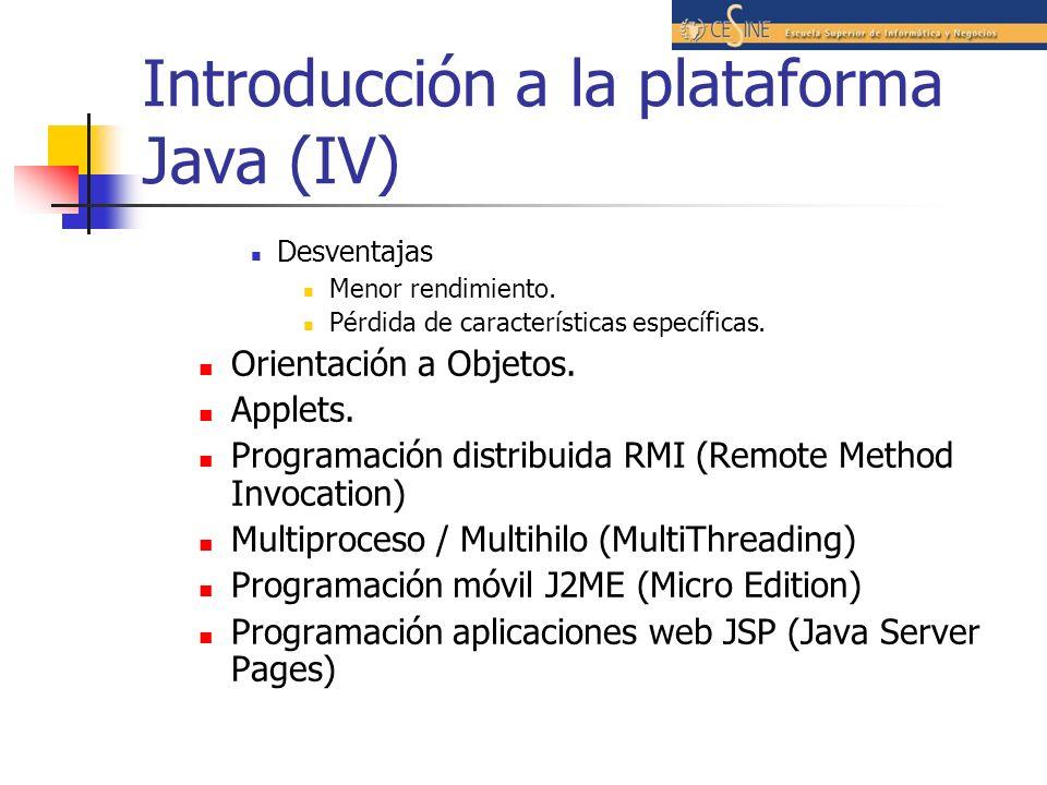 Introducción a la plataforma Java (IV)